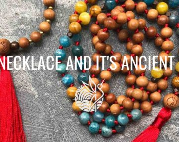 A MALA NECKLACE AND ITS ANCIENT WISDOM